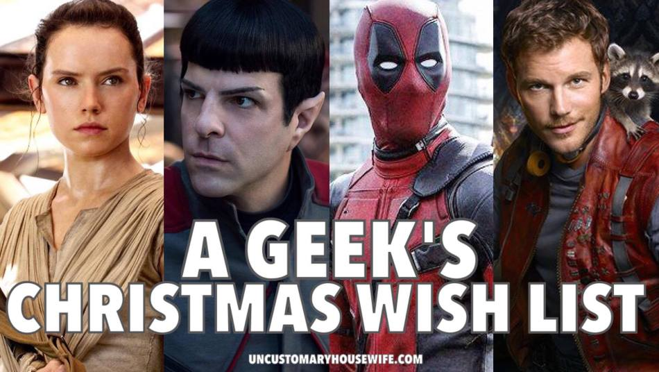 a-geeks-christmas-wish-list