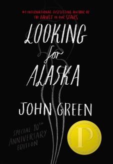 Looking for Alaska by John Greene