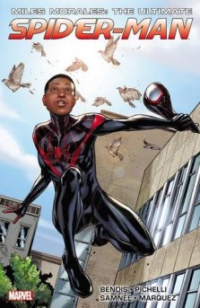 Miles Morales Ultimate SpiderMan by Brian Michael Bendis