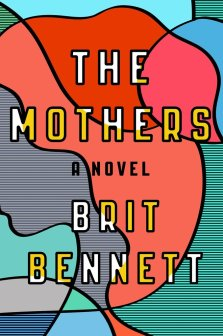 Mothers by Brit Bennett