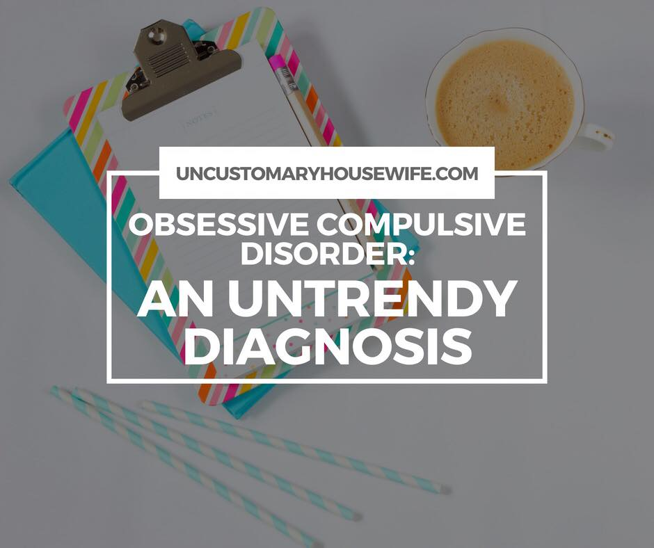 OCD An Untrendy Diagnosis Blog