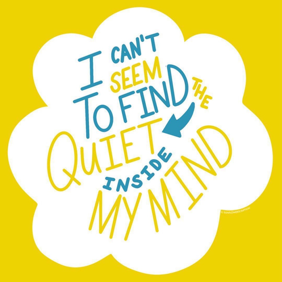 "Art Description: This is a song lyric by John Mayer. It reads; ""I can't seem to find the quiet inside my mind."" This art was created by Ruth from Sunflower Scription Hand Lettering."